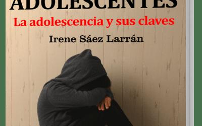 Ya está disponible el «GuíaBurros: Para entender a los adolescentes», de Irene Sáez